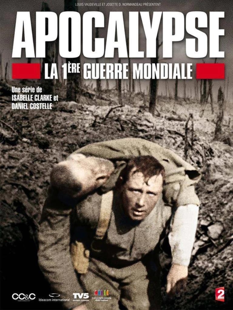 Apocalypse : La 1ère Guerre mondiale / Isabelle Clarke, Daniel Costelle, réal. | Clarke, Isabelle. Monteur. Scénariste