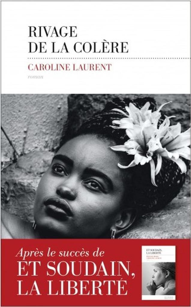 Rivage de la colère | Laurent, Caroline