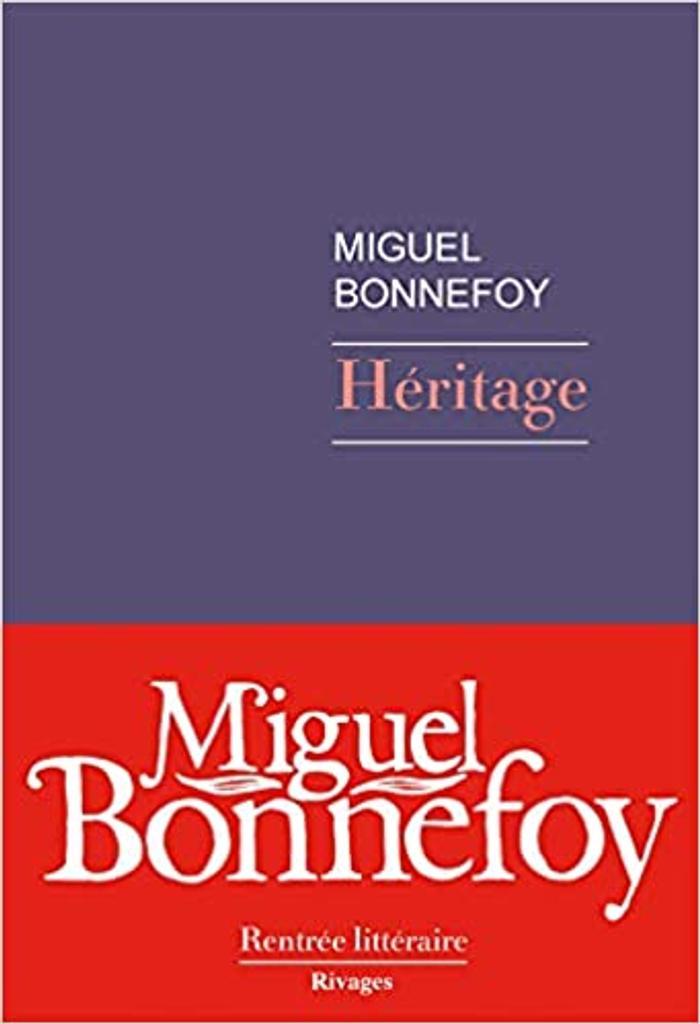 Héritage | Bonnefoy, Miguel