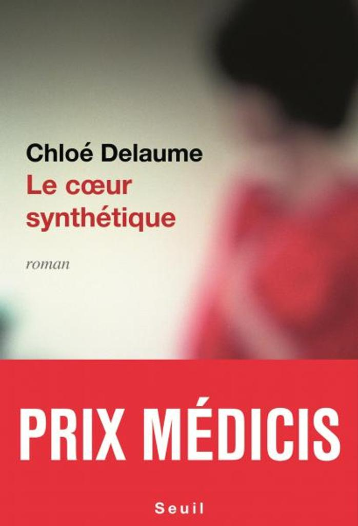 Coeur synthétique (Le) | Delaume, Chloé